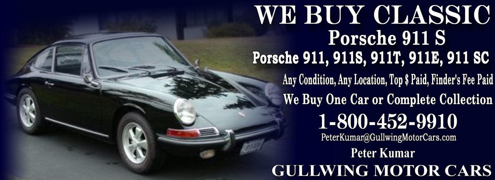 Classic Porsche 911S for sale, we buy vintage Porsche 911S. Call Peter Kumar. Gullwing Motor