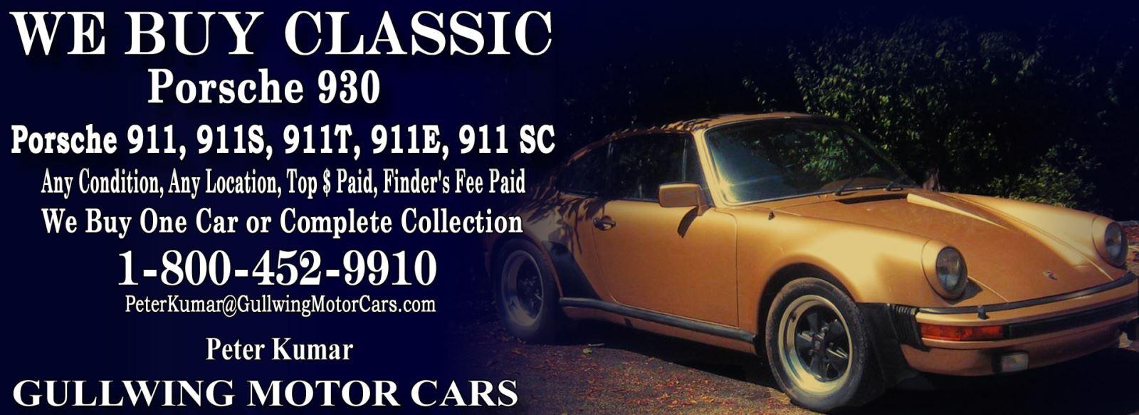 Classic Porsche 930 for sale, we buy vintage Porsche 930. Call Peter Kumar. Gullwing Motor