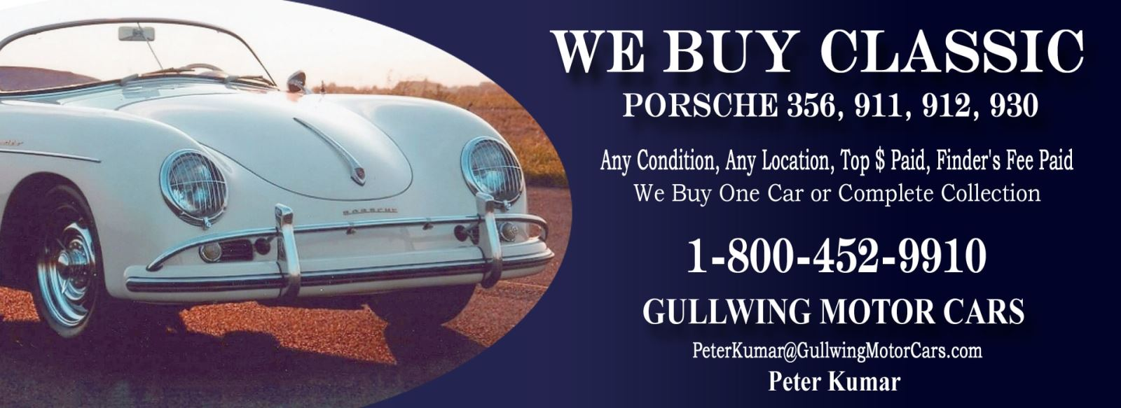 Classic Porsche for sale, we buy vintage Porsche. Call Peter Kumar. Gullwing Motor