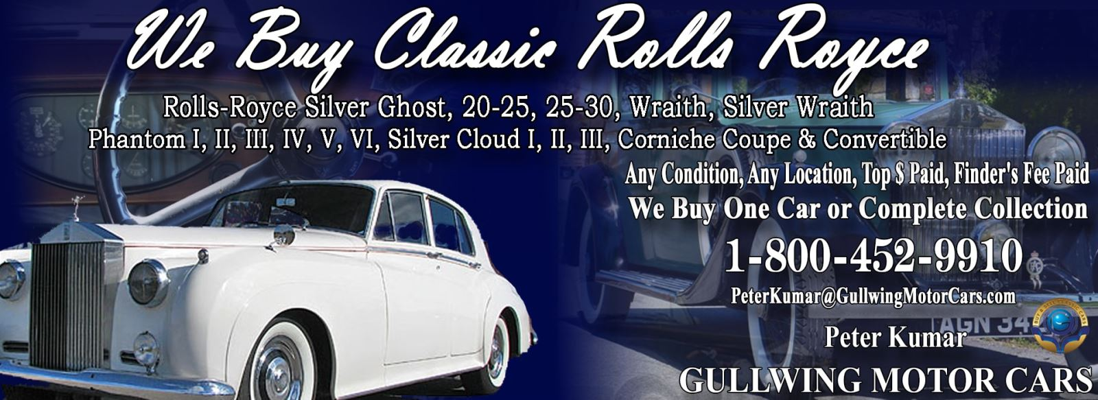 Classic Rolls Royce for sale, we buy vintage Rolls Royce. Call Peter Kumar. Gullwing Motor